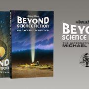 BEYOND SCIENCE FICTION KICKSTARTER —UPDATED!