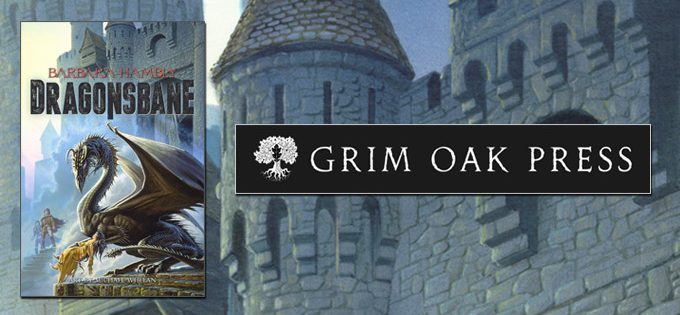 DRAGONSBANE, NEW LIMITED EDITION FROM GRIM OAK PRESS
